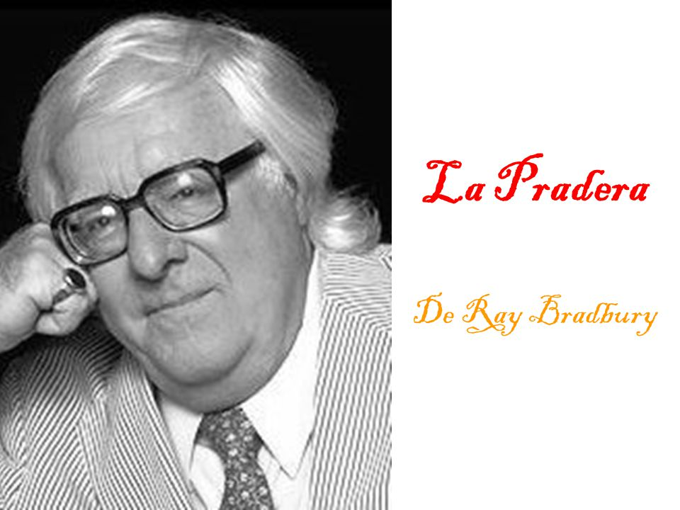 La Pradera De Ray Bradbury