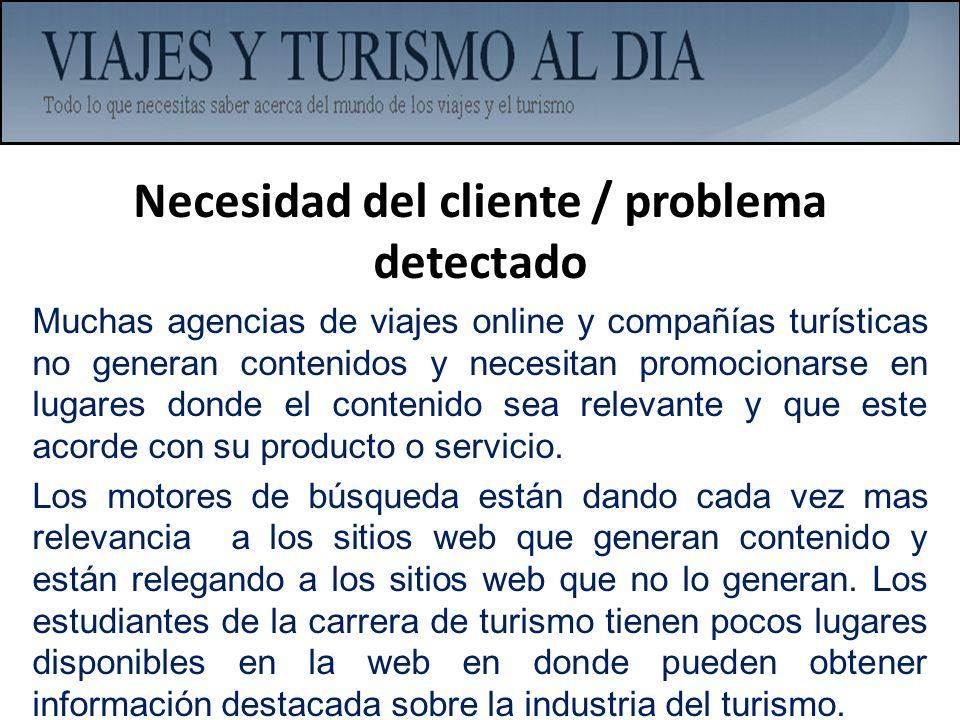 Necesidad del cliente / problema detectado