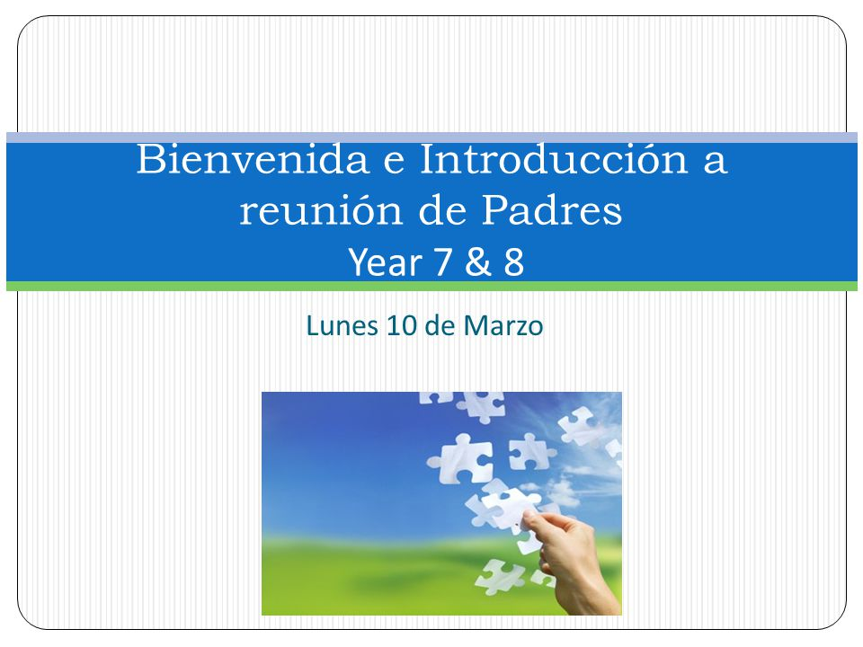 Bienvenida e Introducción a reunión de Padres Year 7 & 8
