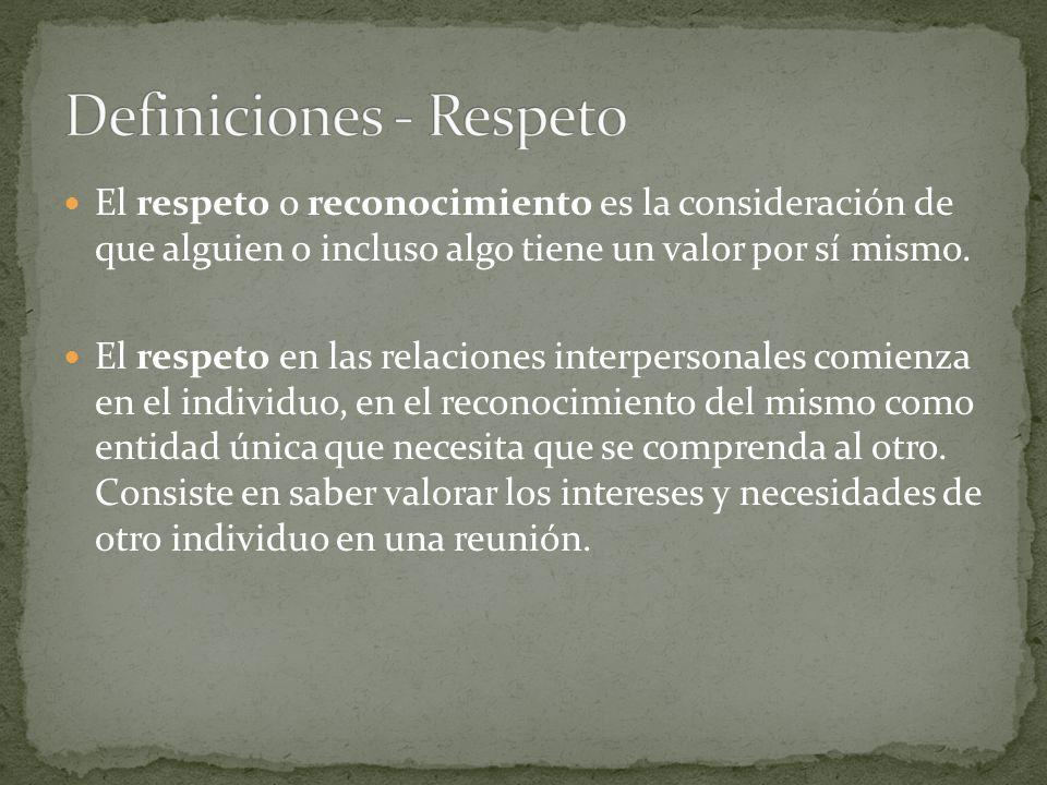 Definiciones - Respeto