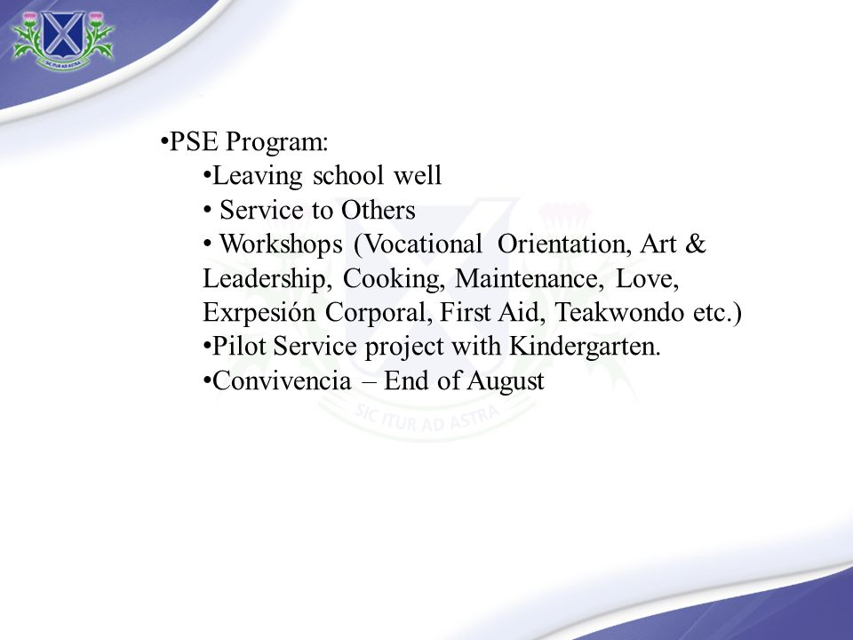 PSE Program: Leaving school well. Service to Others.