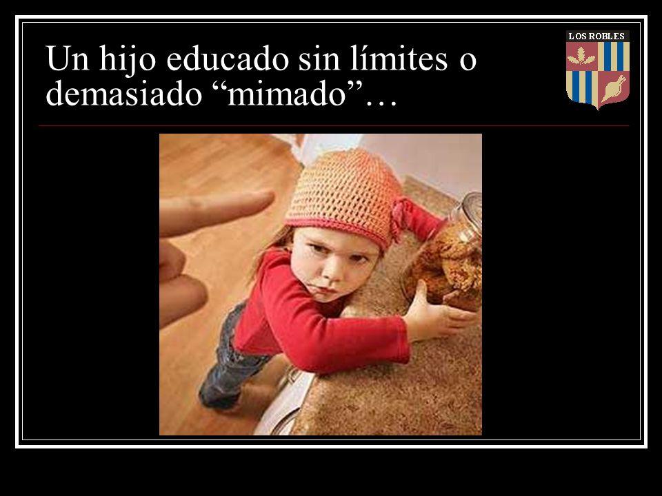 Un hijo educado sin límites o demasiado mimado …