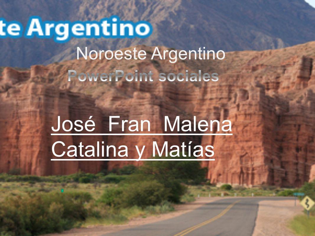 José Fran Malena Catalina y Matías