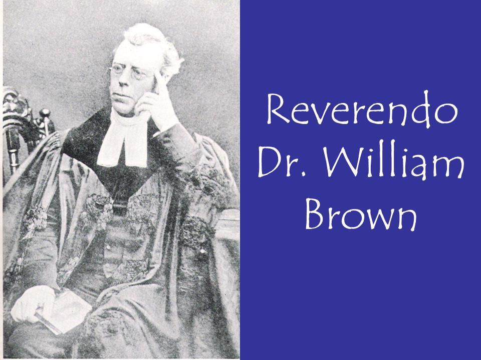 Reverendo Dr. William Brown