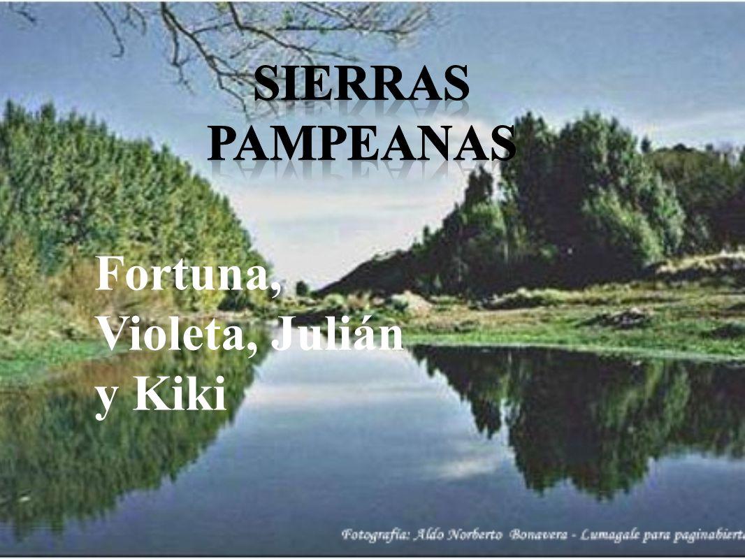 Sierras pampeanas Fortuna, Violeta, Julián y Kiki