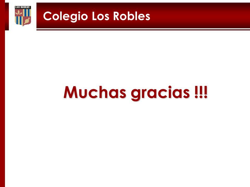 Colegio Los Robles Muchas gracias !!!