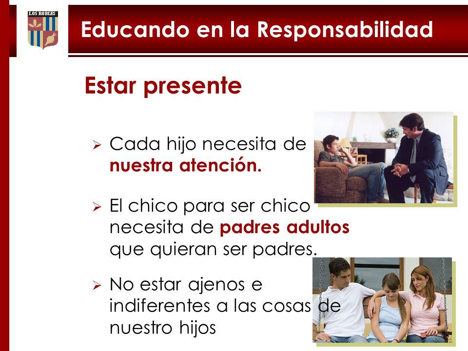 Estar presente Educando en la Responsabilidad