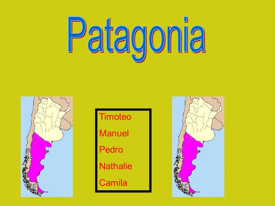 Patagonia Timoteo Manuel Pedro Nathalie Camila