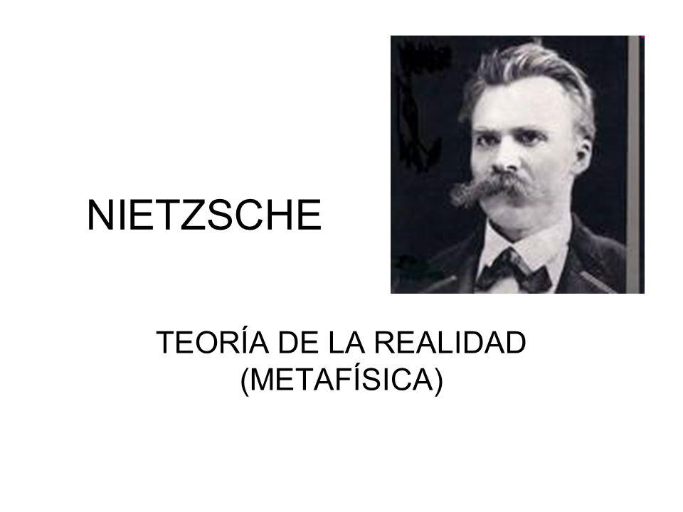 TEORÍA DE LA REALIDAD (METAFÍSICA)