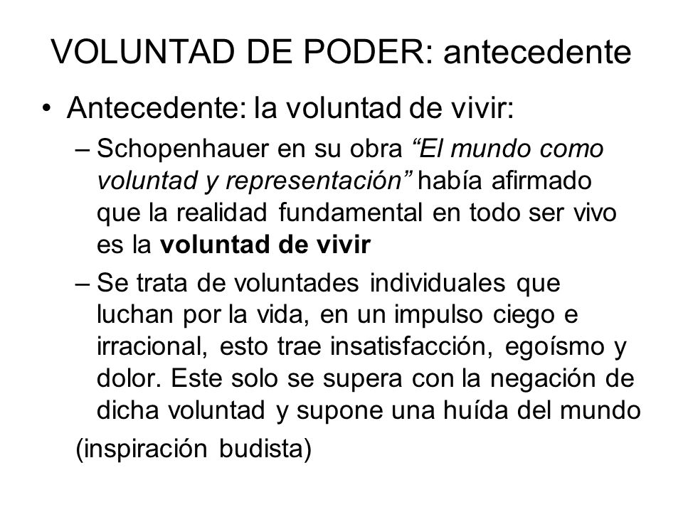 VOLUNTAD DE PODER: antecedente