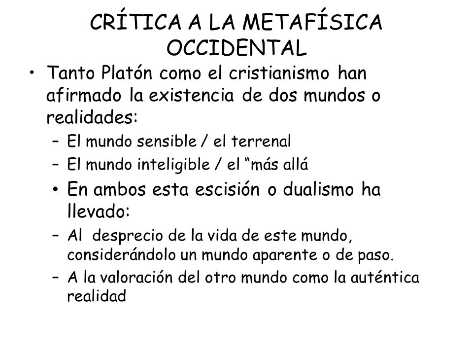 CRÍTICA A LA METAFÍSICA OCCIDENTAL