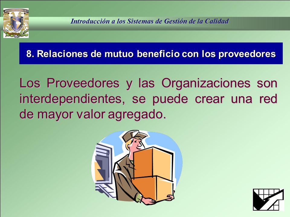8. Relaciones de mutuo beneficio con los proveedores