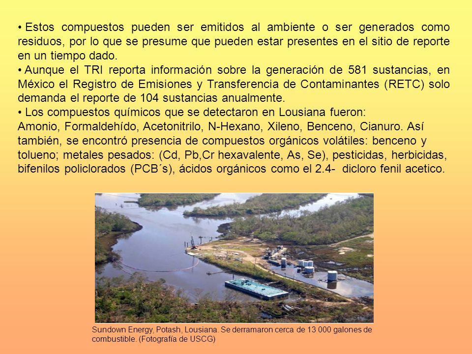 Los compuestos químicos que se detectaron en Lousiana fueron: