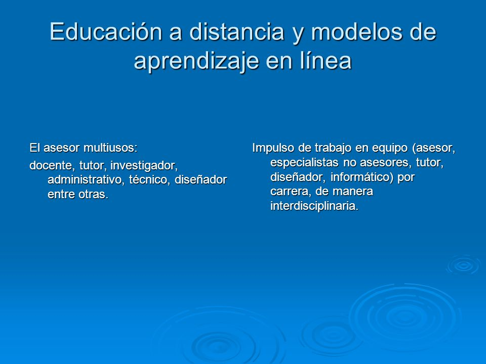 Educación a distancia y modelos de aprendizaje en línea