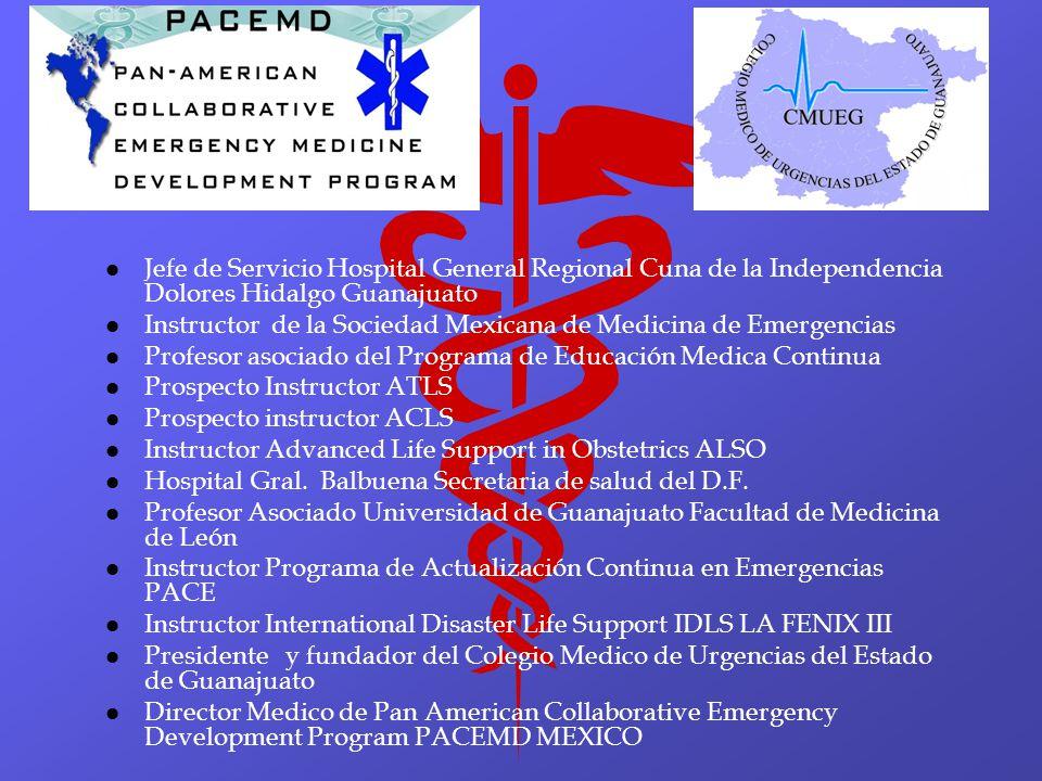 Jefe de Servicio Hospital General Regional Cuna de la Independencia Dolores Hidalgo Guanajuato