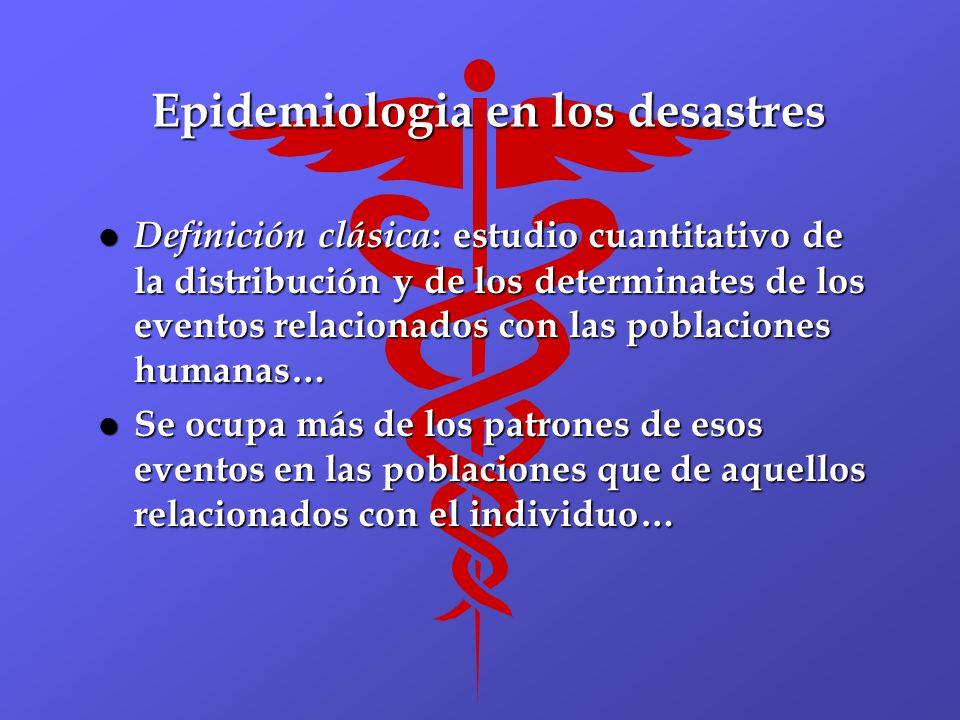 Epidemiologia en los desastres