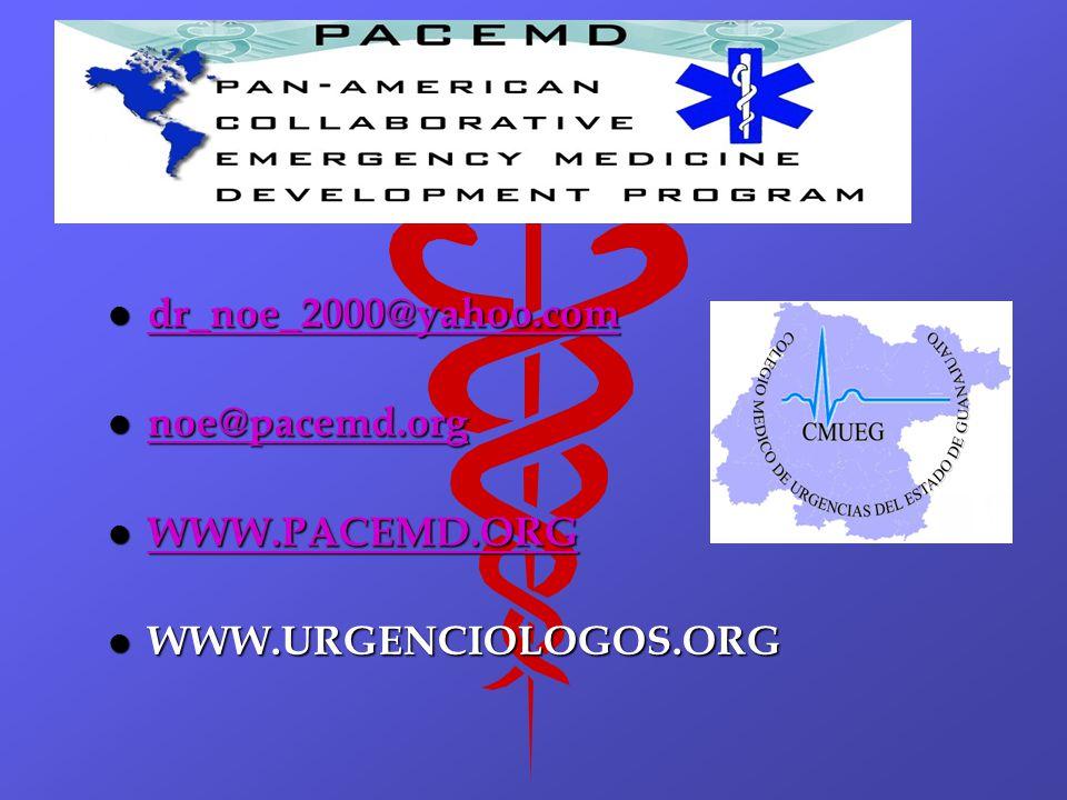 dr_noe_2000@yahoo.com noe@pacemd.org WWW.PACEMD.ORG WWW.URGENCIOLOGOS.ORG