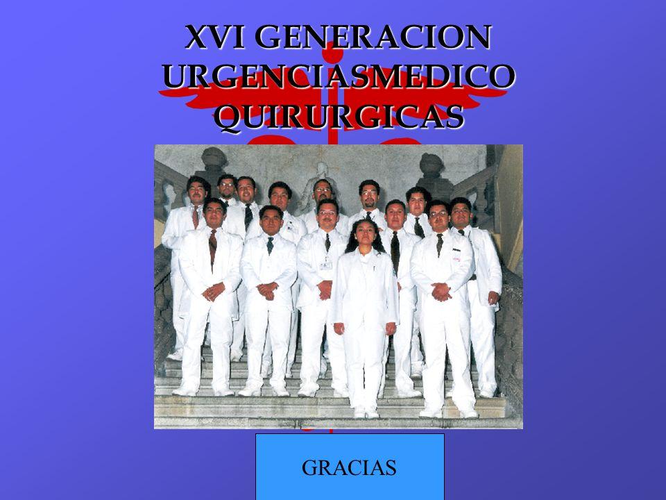 XVI GENERACION URGENCIASMEDICO QUIRURGICAS