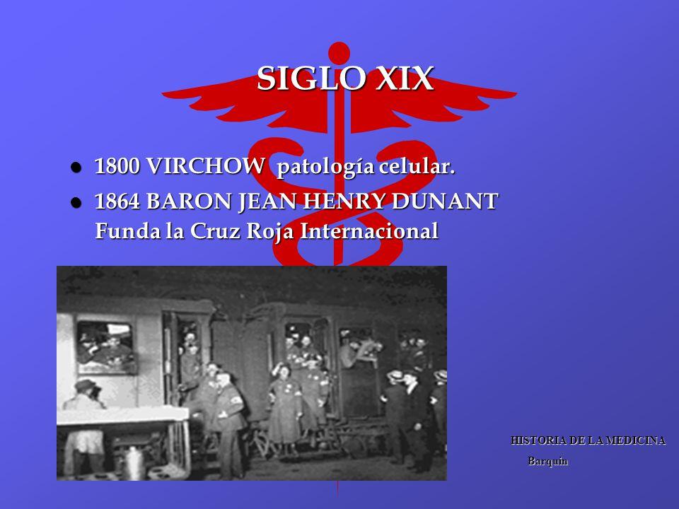 SIGLO XIX 1800 VIRCHOW patología celular.