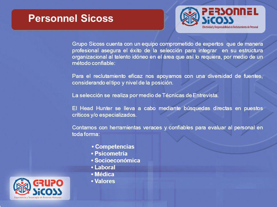 Personnel Sicoss • Psicometría • Socioeconómica • Laboral • Médica