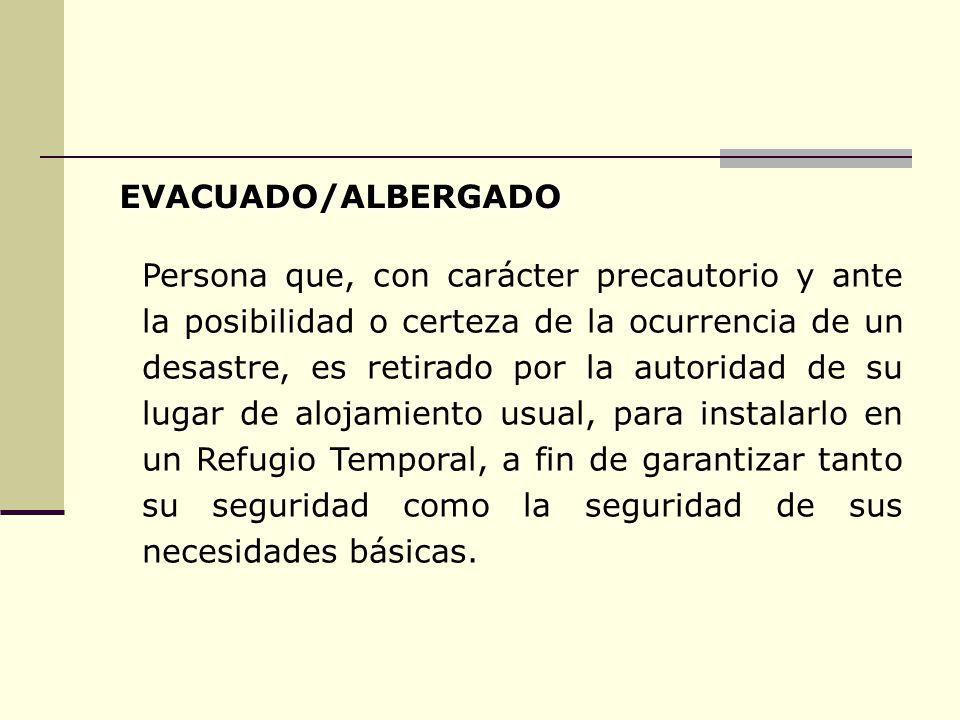 EVACUADO/ALBERGADO