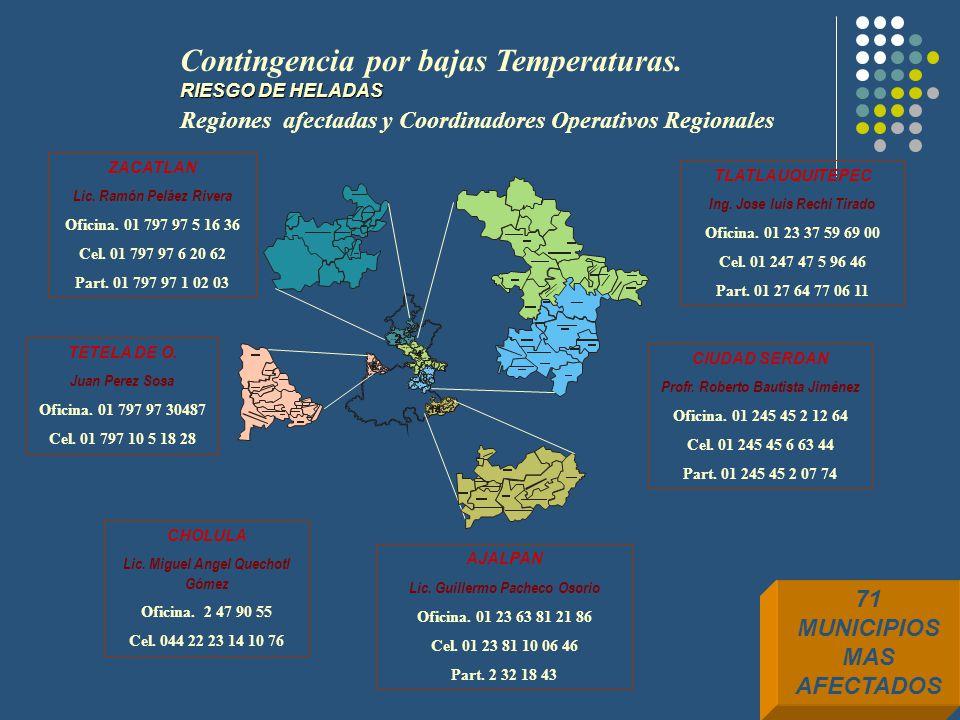 Contingencia por bajas Temperaturas. RIESGO DE HELADAS