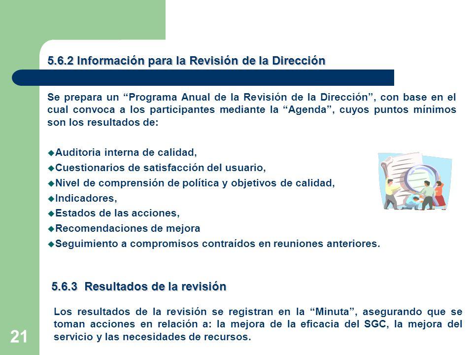5.6.2 Información para la Revisión de la Dirección