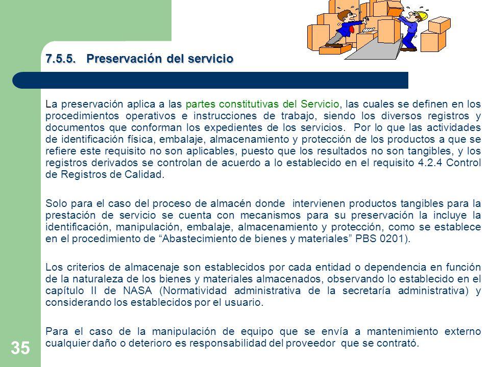 7.5.5. Preservación del servicio