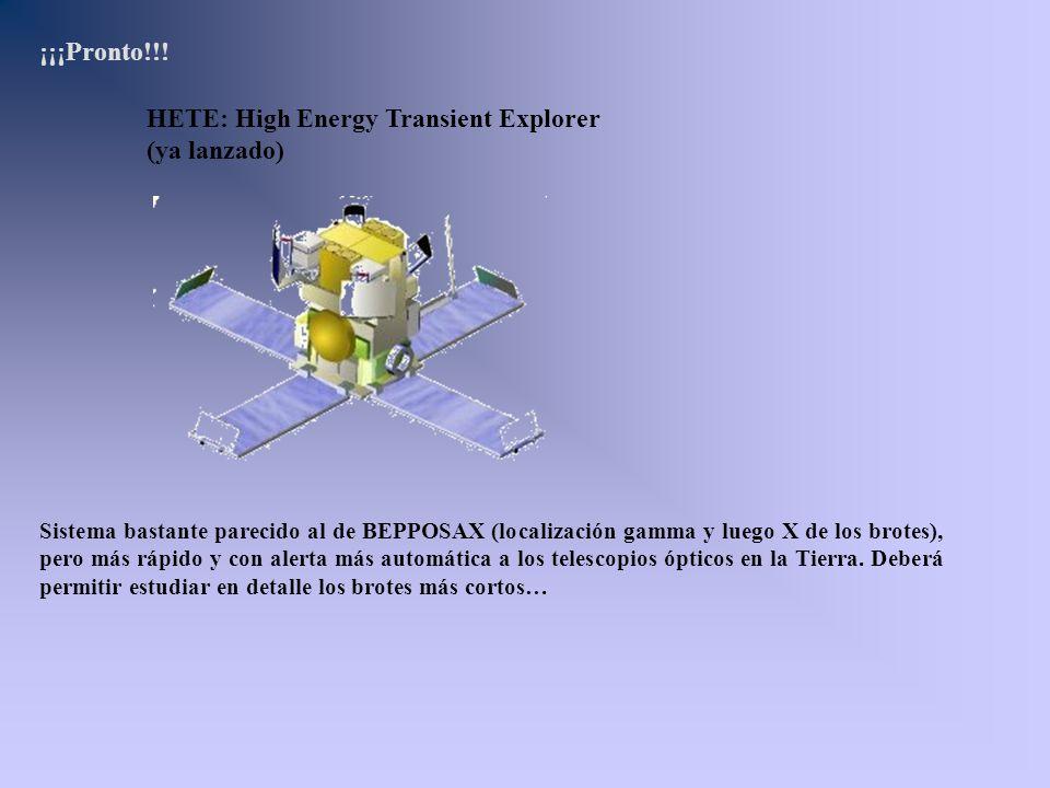 HETE: High Energy Transient Explorer (ya lanzado)