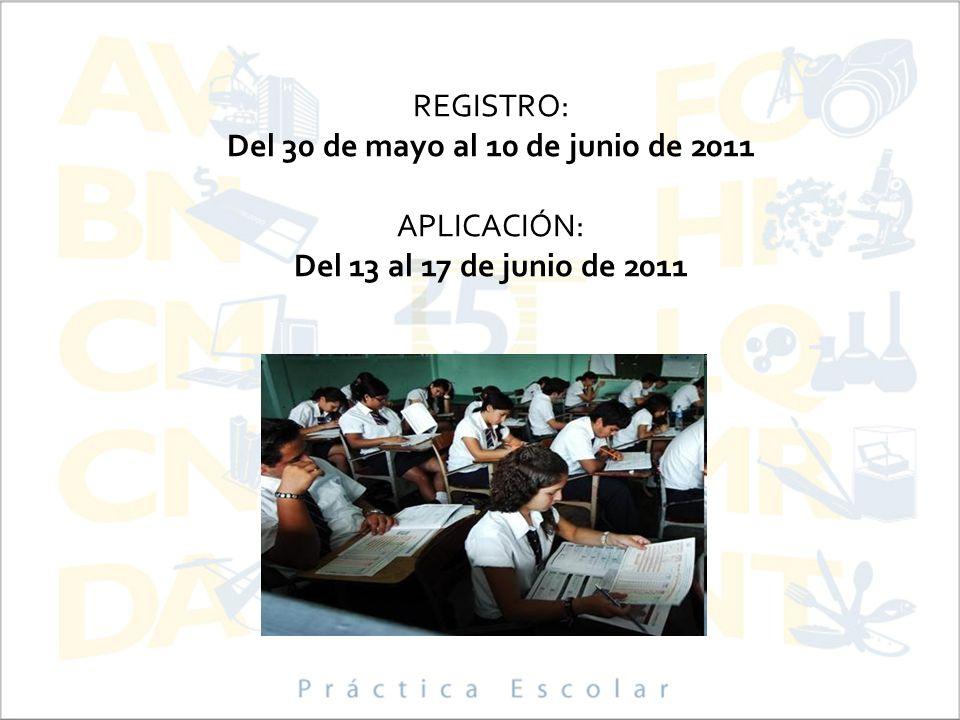 Del 30 de mayo al 10 de junio de 2011