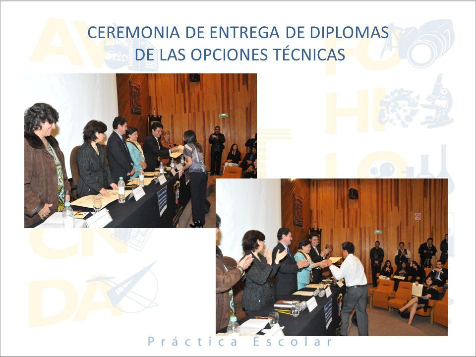 CEREMONIA DE ENTREGA DE DIPLOMAS DE LAS OPCIONES TÉCNICAS