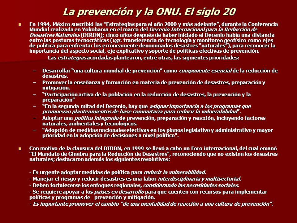 La prevención y la ONU. El siglo 20