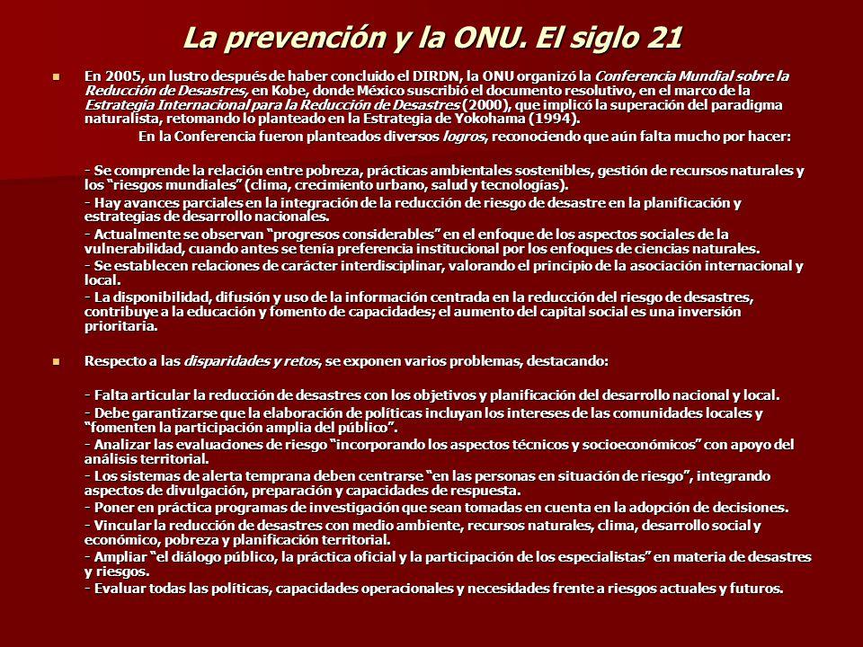 La prevención y la ONU. El siglo 21