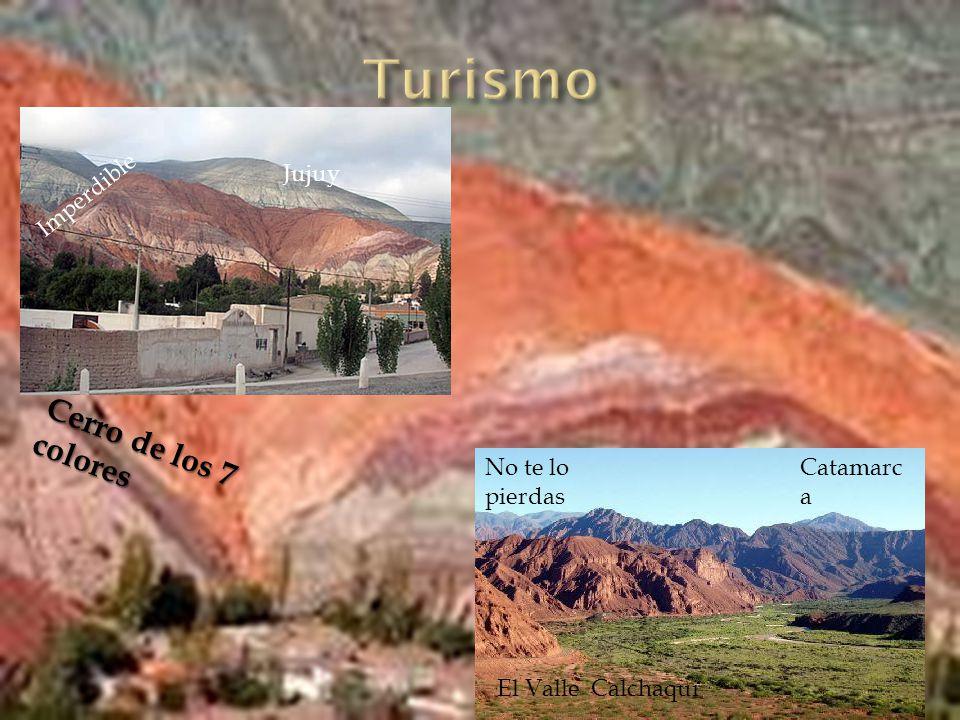 Turismo Cerro de los 7 colores Jujuy Imperdible El Valle Calchaqui
