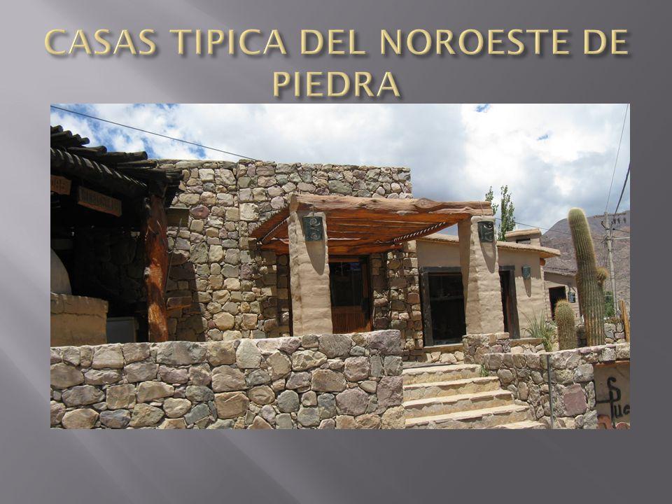CASAS TIPICA DEL NOROESTE DE PIEDRA