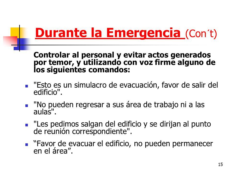 Durante la Emergencia (Con´t)
