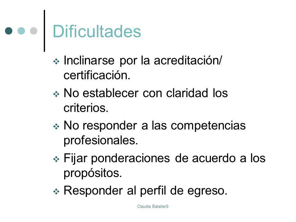 Dificultades Inclinarse por la acreditación/ certificación.