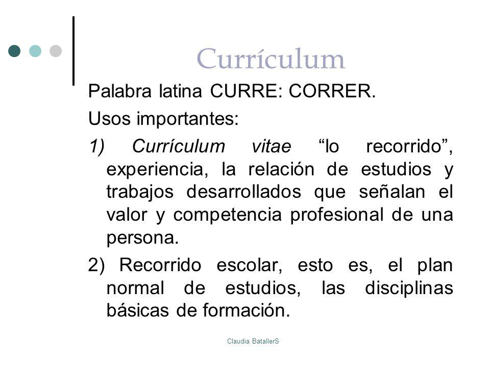 Currículum Palabra latina CURRE: CORRER. Usos importantes: