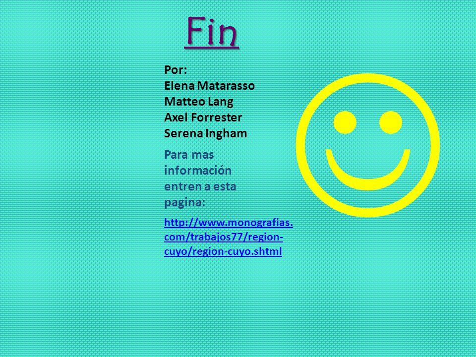  Fin Por: Elena Matarasso Matteo Lang Axel Forrester Serena Ingham