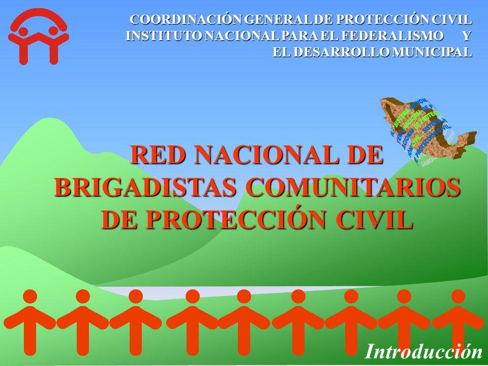 RED NACIONAL DE BRIGADISTAS COMUNITARIOS DE PROTECCIÓN CIVIL