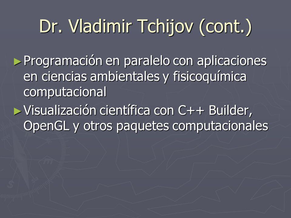 Dr. Vladimir Tchijov (cont.)