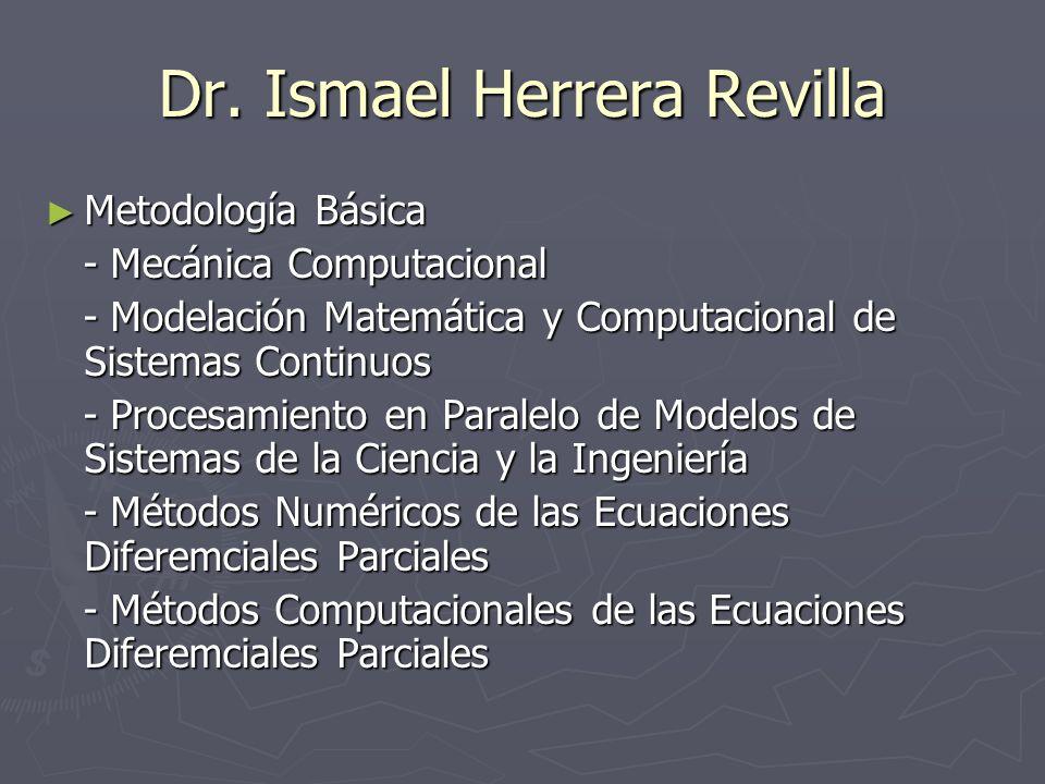 Dr. Ismael Herrera Revilla