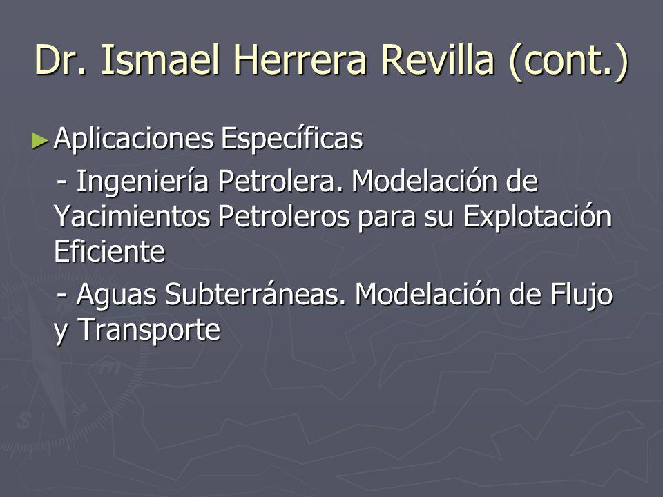 Dr. Ismael Herrera Revilla (cont.)