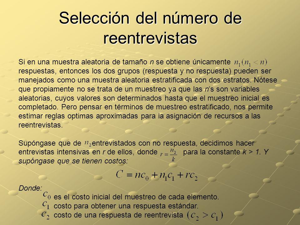 Selección del número de reentrevistas