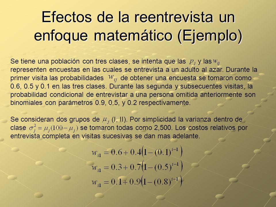 Efectos de la reentrevista un enfoque matemático (Ejemplo)