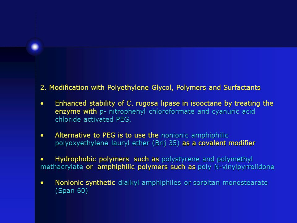 2. Modification with Polyethylene Glycol, Polymers and Surfactants