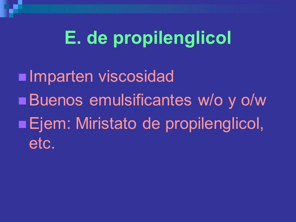 E. de propilenglicol Imparten viscosidad