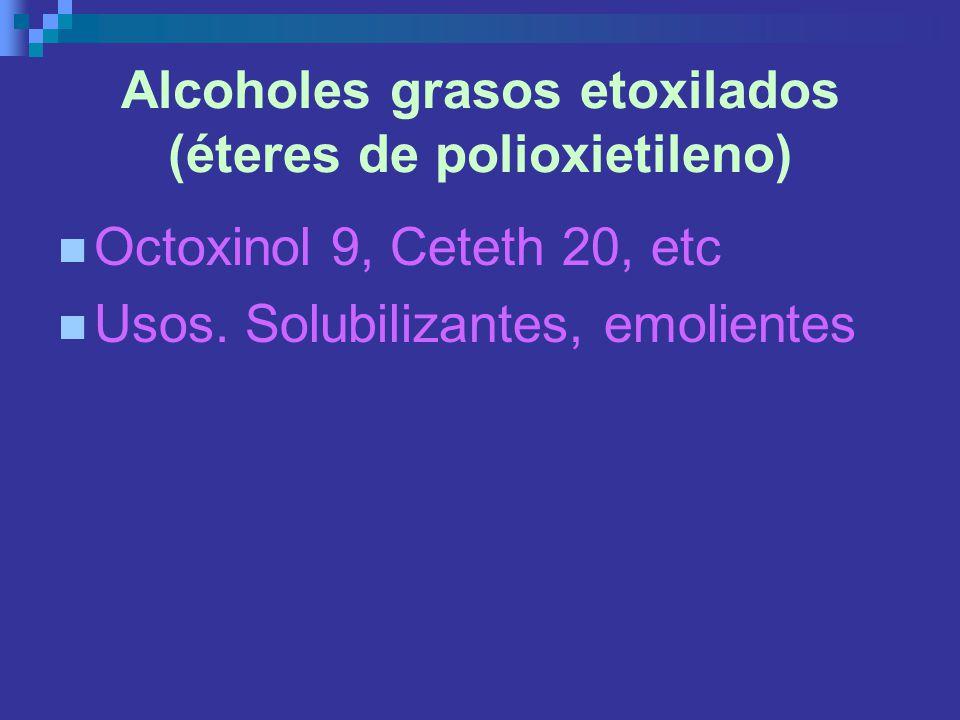 Alcoholes grasos etoxilados (éteres de polioxietileno)