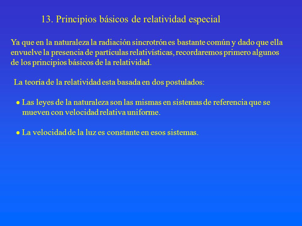 13. Principios básicos de relatividad especial