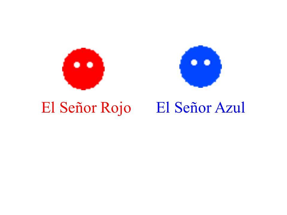 El Señor Rojo El Señor Azul
